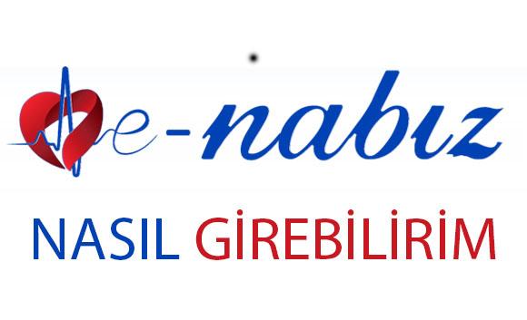 E-Nabız'a nasıl girebilirim