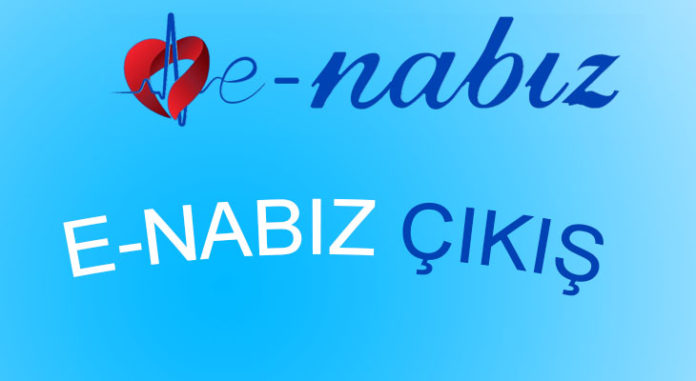 E-Nabız çıkış