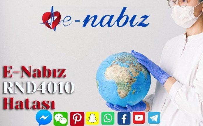 E-Nabız RND4010 Hatası