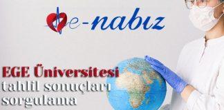 EGE Üniversitesi tahlil sonuçları sorgulama